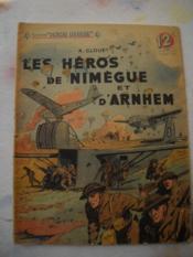 Les Heros De Nimegue Et D'Arnhem - Couverture - Format classique