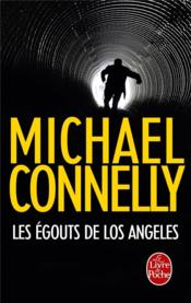 Vente  Les égoûts de Los Angeles  - Michael Connelly