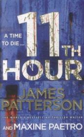 11th hour  - James Patterson - Maxine Paetro