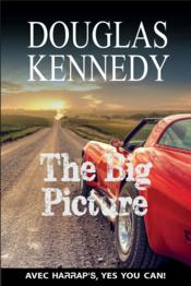 Vente livre :  The big picture  - Douglas Kennedy