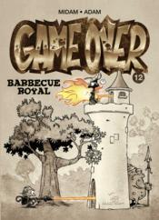 télécharger GAME OVER T.12 ; BARBECUE ROYAL pdf epub mobi gratuit dans livres 62185594_11724102