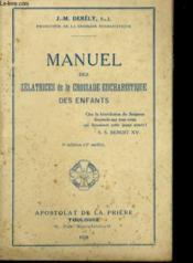 Manuel Des Zelatrices De La Croisade Eucharistique Des Enfants - Couverture - Format classique