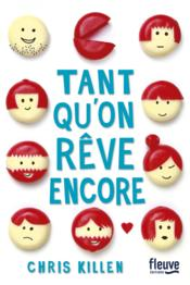 Vente  Tant qu'on rêve encore  - Chris Killen