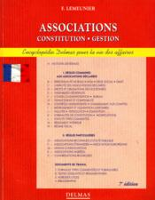 Vente  Encyclopedie Delmas Pour La Vie Des Affaires ; Associations ; Constitution Gestion  - Francis Lemeunier
