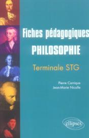 Fiches Pedagogiques Philosophie Terminale Stg - Couverture - Format classique