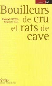 Bouilleurs de crus et rats de cave - Intérieur - Format classique