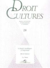 REVUE DROIT ET CULTURES N.28 ; cultures juridiques et jugement ; droit foncier ; le nom - Couverture - Format classique