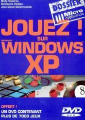 Jouez sur windows xp - Couverture - Format classique