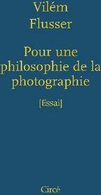 Pour une philosophie de la photographie - Couverture - Format classique