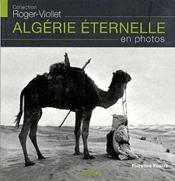 Algerie Eternelle En Photos - Couverture - Format classique