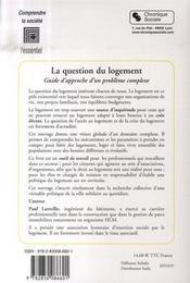 La question du logement ; guide d'approche d'un problème complexe - 4ème de couverture - Format classique