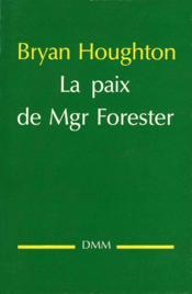 La Paix De Mgr Forester - Couverture - Format classique