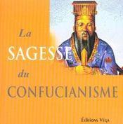Sagesse Du Confucianisme - Intérieur - Format classique