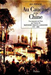 Au Caucase Et En Chine Une Traversee De L Asie - Couverture - Format classique