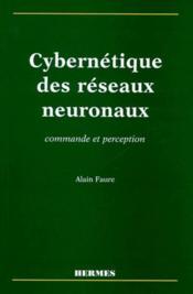 Cybernetique des reseaux neuronaux - Couverture - Format classique