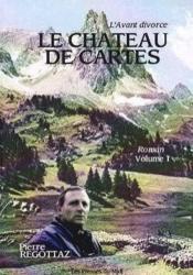 Le Chateau De Cartes T1 : L'Avant Divorce - Couverture - Format classique