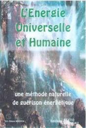 Energie Universelle Et Humaine - Couverture - Format classique