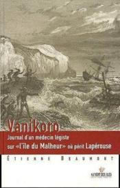 Vanikoro Journal D'Un Medecin Legiste - Couverture - Format classique
