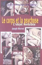 Le corps et la psychose ; l'objet invisible - Intérieur - Format classique