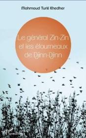 Général Zin-Zin et les étourneaux de Djinn-Djinn - Couverture - Format classique