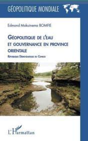 Géopolitique de l'eau et gouvernance en province orientale ; République Démocratique du Congo - Couverture - Format classique