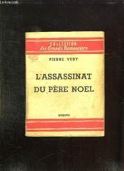 L Assassinat Du Pere Noel. - Couverture - Format classique