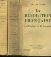 La Revolution Francaise. En 2 Tomes. - Couverture - Format classique