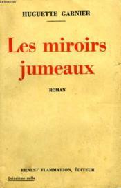 Les Miroirs Jumeaux. - Couverture - Format classique