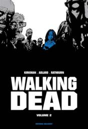 Vente  Walking dead ; INTEGRALE VOL.2 ; T.3 ET T.4  - Cliff Rathburn - Robert Kirkman - Charlie Adlard