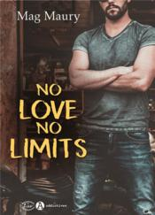 Vente  No love, no limits  - Mag Maury
