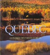 Quebec contree des vastes forets - Intérieur - Format classique