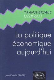 La Politique Economique Aujourd'Hui - Intérieur - Format classique