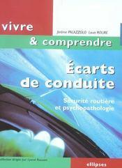 Ecarts De Conduite Securite Routiere Et Psychopathologie - Intérieur - Format classique