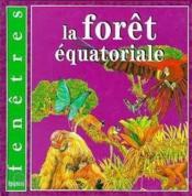 La Foret Equatoriale - Couverture - Format classique