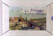 Provence de village en village ; aquarelles - Intérieur - Format classique