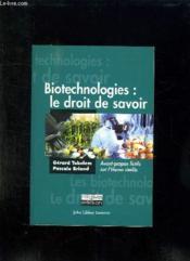 Biotechnologies : le droit de savoir - Couverture - Format classique