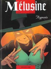 Melusine t.9 ; hypnosis - Intérieur - Format classique