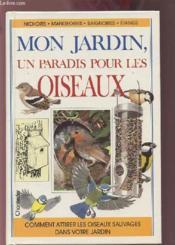 Mon Jardin, Un Paradis Pour Les Oiseaux - Couverture - Format classique