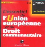 Essentiel De L'Union Europeenne Et Du Droit Communautaire, 6eme Edition (L') - Intérieur - Format classique