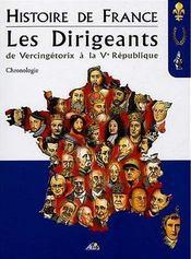 Histoire de france : les dirigeants - Intérieur - Format classique