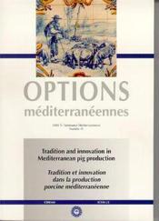 Tradition and innovation in mediterranean pig production - Couverture - Format classique