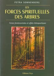Forces Spirituelles Des Arbres - Couverture - Format classique