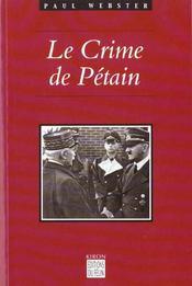Les Crimes De Petain - Intérieur - Format classique