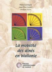 La mobilité des aines en Wallonie - Couverture - Format classique