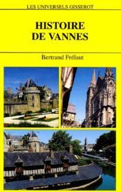 Histoire De Vannes - Couverture - Format classique
