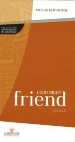 Good night friend - Couverture - Format classique