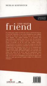 Good night friend - 4ème de couverture - Format classique