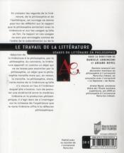 Travail de la littérature ; usages du littéraire en philosophie - 4ème de couverture - Format classique