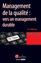 Management de la qualité ; vers un management durable (2e édition) - Couverture - Format classique