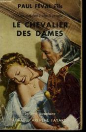 Les Exploits De Cyrano. Le Chevalier Des Dames. Collection Le Livre Populaire N° 375. - Couverture - Format classique